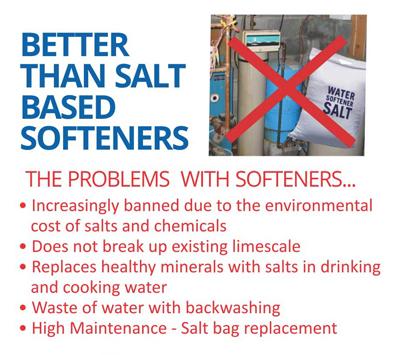 NO water softener needed!